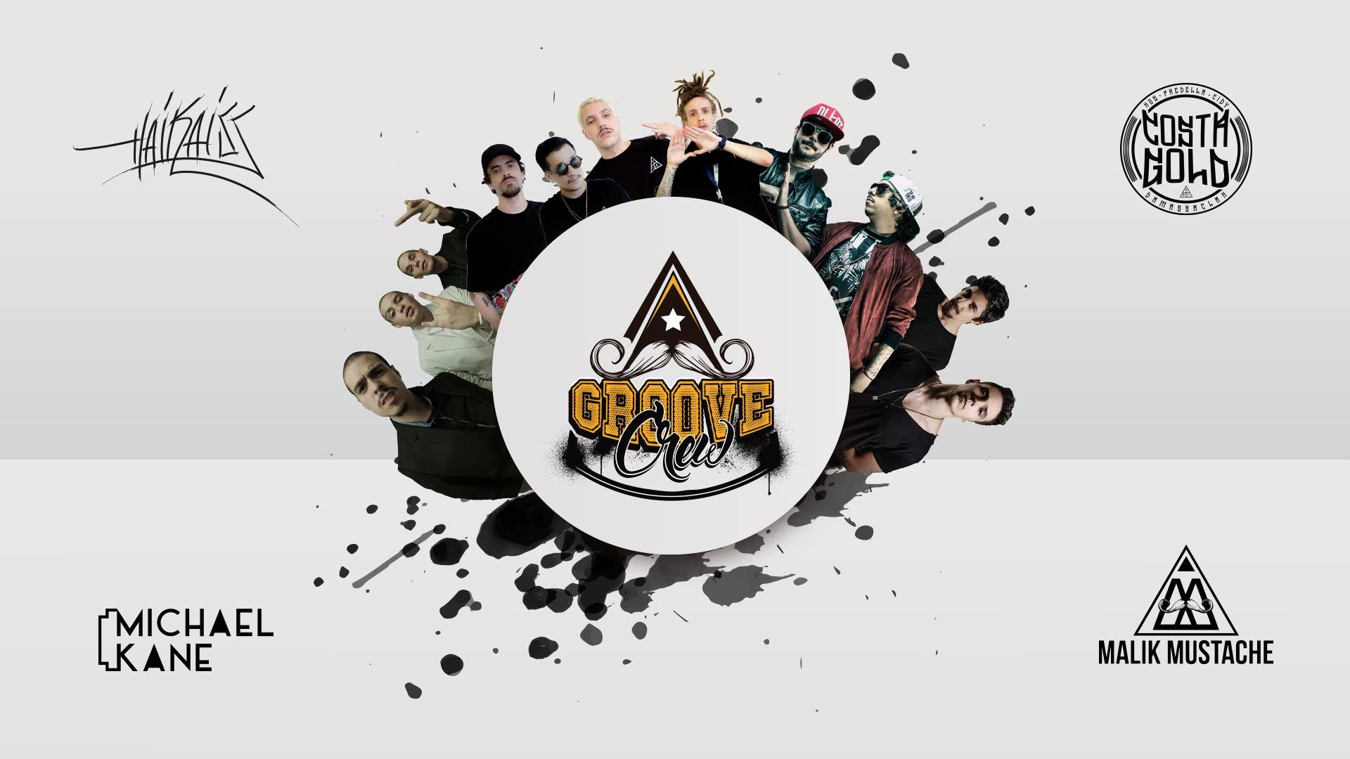 Groove Crew: Costa Gold, Haikaiss e Malik Mustache