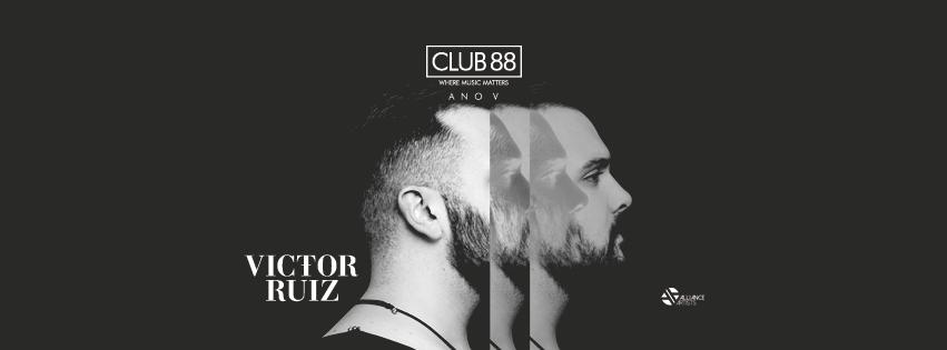 Club 88 apresenta Victor Ruiz